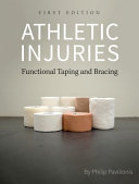 Athletic Injuries  Functional Taping and Bracing  First Edition  PDF