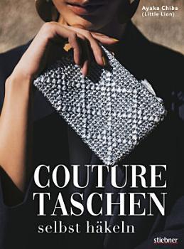 Couture Taschen selbst h  keln PDF
