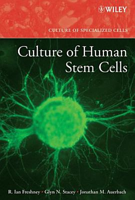 Culture of Human Stem Cells PDF