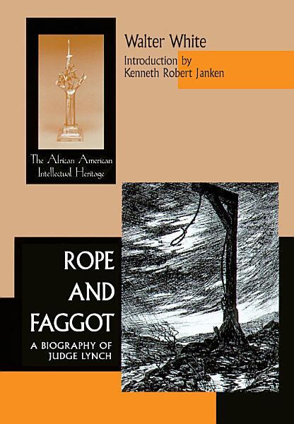 Download Rope and Faggot Book