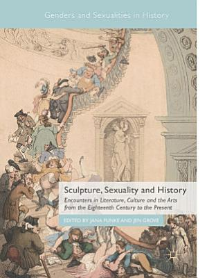 Sculpture  Sexuality and History PDF