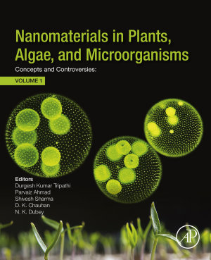 Nanomaterials in Plants, Algae, and Microorganisms