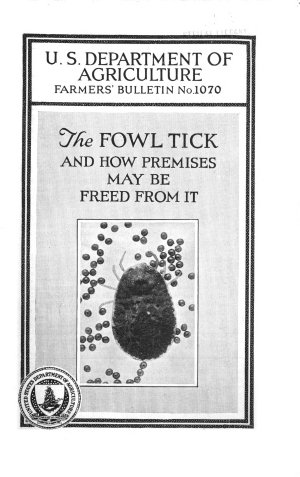 The Fowl Tick and how Premises May be Freed from it