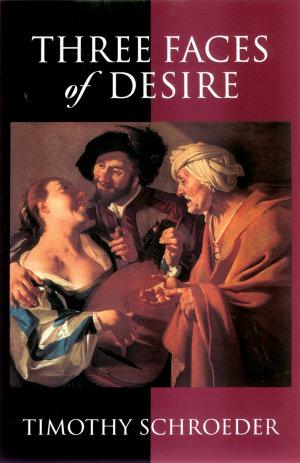 Three Faces of Desire