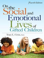 On the Social and Emotional Lives of Gifted Children: Edition 4