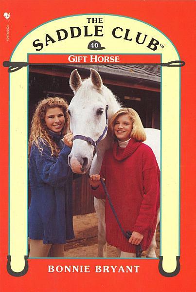 Saddle Club 40  Gift Horse