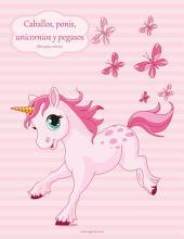 Caballos, ponis, unicornios y pegasos libro para colorear 1
