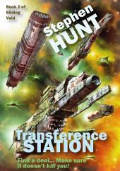 Transference Station: Book 2 of the Sliding Void series.