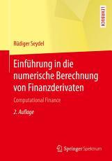Einf  hrung in die numerische Berechnung von Finanzderivaten PDF