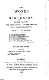 The Works of Ben Jonson: With Notes Critical and Explanatory, and a Biographical Memoir, Volume 2