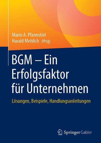 BGM     Ein Erfolgsfaktor f  r Unternehmen PDF