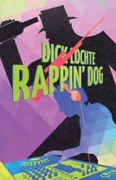 Rappin' Dog: A Leo and Serendipity Mystery