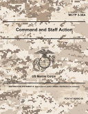 Marine Corps Tactical Publication MCTP 3 30A Command and Staff Action July 2020