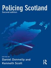Policing Scotland: Edition 2