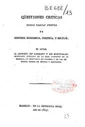 Qüestiones [sic] críticas sobre varios puntos de historia económica, política y militar