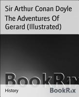 The Adventures Of Gerard  Illustrated  PDF