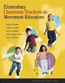 Elementary Classroom Teachers as Movement Educators PDF