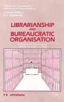 Librarianship and Bureaucratic Organisation PDF