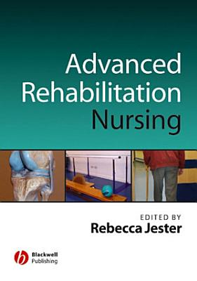 Advancing Practice in Rehabilitation Nursing PDF