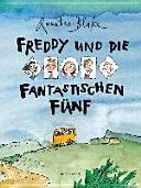 Freddy und die fantastischen F  nf PDF