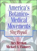 America's Botanico-Medical Movements