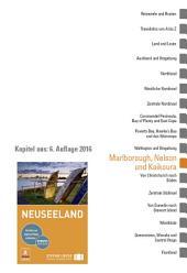 Neuseeland: Marlborough, Nelson und Kaikoura: Ein Kapitel aus dem Stefan Loose Reiseführer Neuseeland, Ausgabe 6
