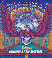 The Complete Annotated Grateful Dead Lyrics PDF