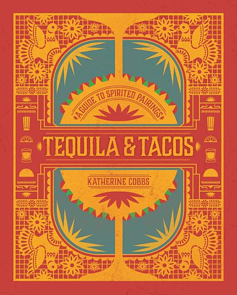 Download Tequila   Tacos Book