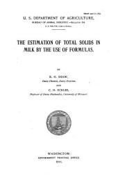 The Estimation of Total Solids in Milk by the Use of Formulas
