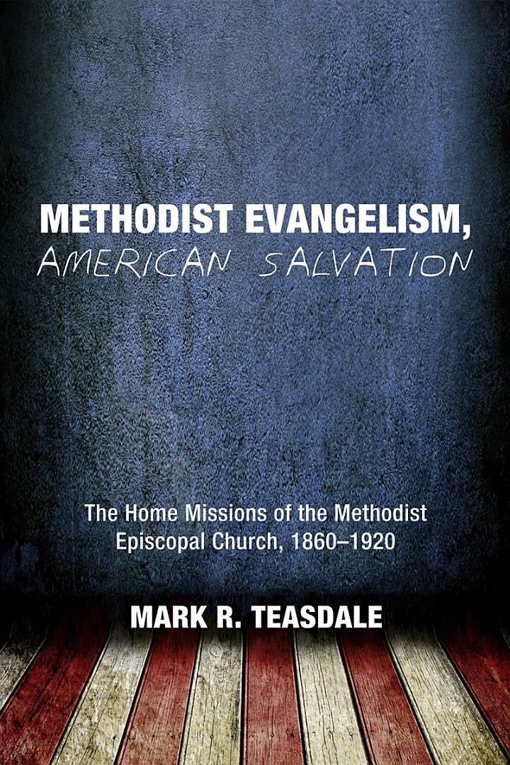 Methodist Evangelism, American Salvation