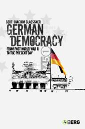 German Democracy: From Post-World War II to the Present Day