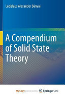 A Compendium of Solid State Theory PDF