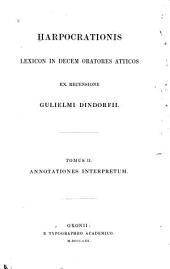 Harpocrationis Lexicon in decem oratores Atticos: Volume 2