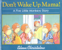 Don T Wake Up Mama  Book PDF