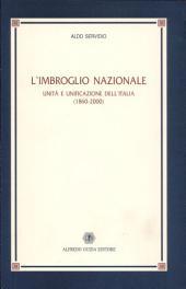 L'imbroglio nazionale: unità e unificazione dell'Italia (1860-2000)