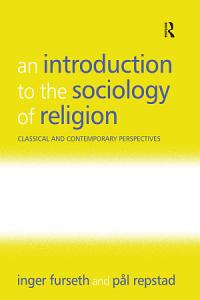 An Introduction to the Sociology of Religion Book