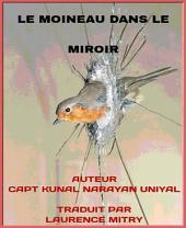 Le Moineau Dans Le Miroir