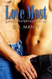 Love Most Inconvenient 2