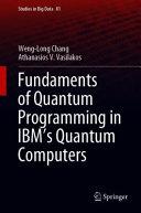 Fundaments of Quantum Programming in IBM's Quantum Computers