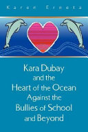 Kara Dubay and the Heart of the Ocean Against the Bullies in School and Beyond