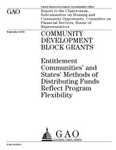 Community Development Block Grants: Entitlement Communities and States Methods of Distributing Funds Reflect Program Flexibility