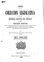 Colección legislativa de la República Oriental del Uruguay: Volumen 10,Parte 1