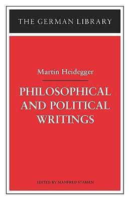Philosophical and Political Writings  Martin Heidegger PDF