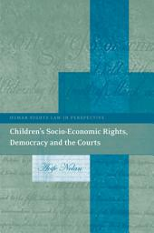 Children's Socio-Economic Rights, Democracy And The Courts