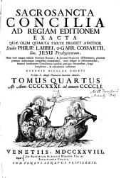 Sacrosancta Concilia Ad Regiam Editionem Exacta: Ab Anno CCCCXXXI. ad annum CCCCLI.