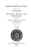 Catalogue of the Printed Books and Pamphlets in the Library of the Yorkshire Arch  ological Society     PDF