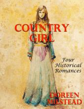 Country Girl: Four Historical Romances