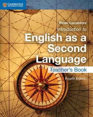Cambridge IGCSE   Introduction to English as a Second Language Teacher s Book