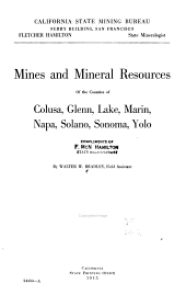 Mines and Mineral Resources of the Counties of Colusa, Glenn, Lake, Marin, Napa, Solano, Sonoma, Yolo