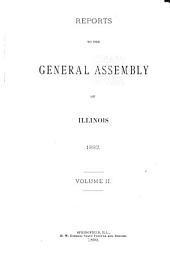 Reports to the General Assembly of Illinois at Its ... Regular Session